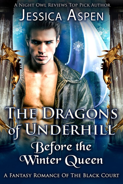 The Dragons of Underhill: Before the Winter Queen