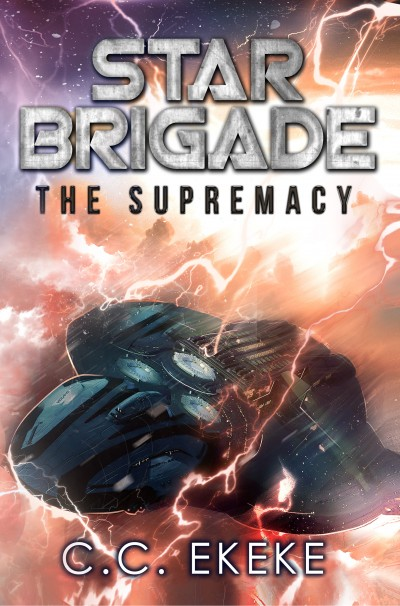 Star Brigade: The Supremacy (Star Brigade Book 3) - Advanced Preview