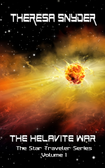 The Helavite War - Star Traveler Series, Vol. 1