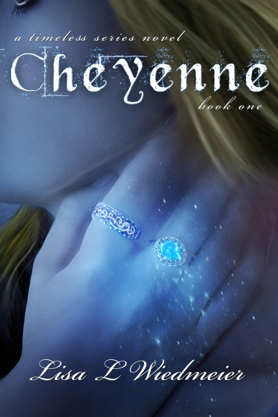 Cheyenne, A Timeless Series Novel, Book One