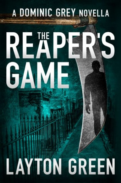The Reaper's Game (A Dominic Grey Novella)