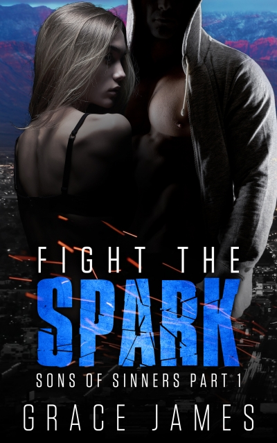 Fight the Spark: Sons of Sinners Part 1