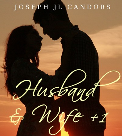 Husband & Wife +1: A Menage MFM Romance (Menage fun and threesome)
