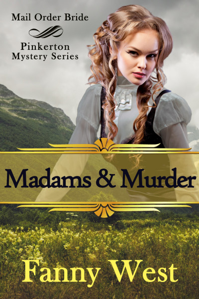 Mail Order Bride: Madams and Murder