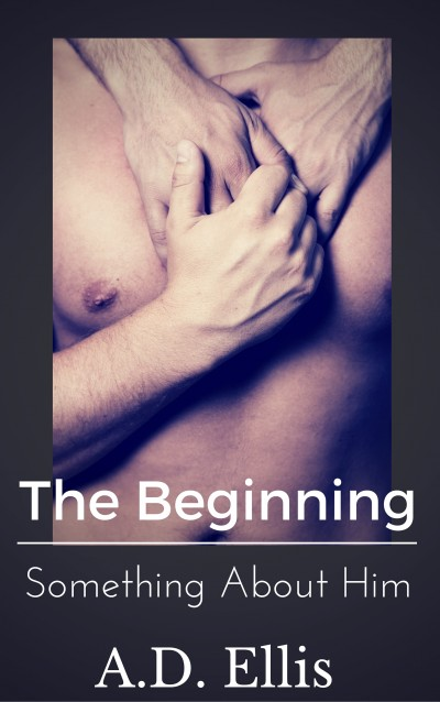 Bryan & Jase: The Beginning (Something About Him)