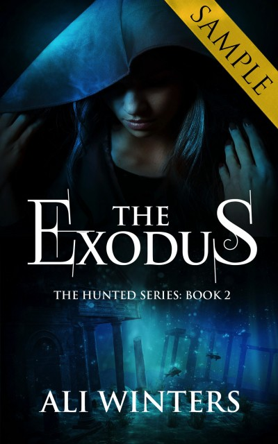 The Exodus book 2 in The Hunted series - SAMPLE