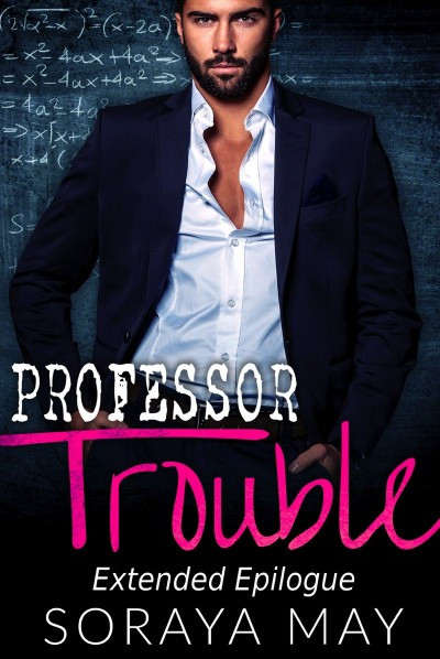 'Professor Trouble' Extended Epilogue