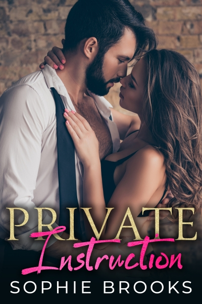 Private Instruction: A Bad Boy Romance