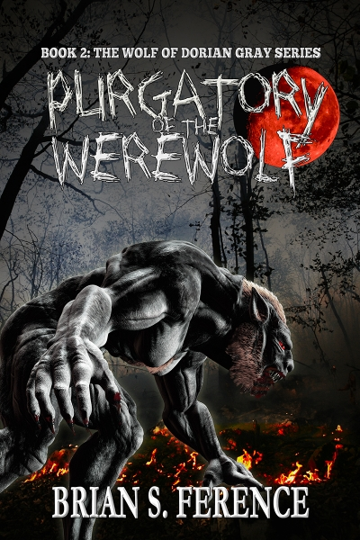 Purgatory of the Werewolf - Book 2 of The Wolf of Dorian Gray Series