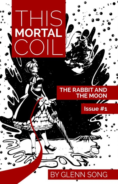 This Mortal Coil: The Rabbit and the Moon Issue #1