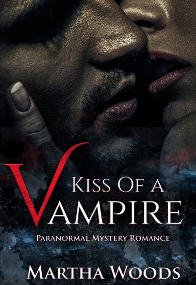 Preview Of Kiss Of A Vampire (Paranormal Romance)