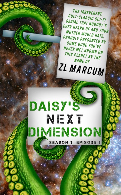 Daisy's Next Dimension (Book 1)