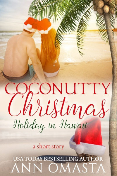 Coconutty Christmas ~ Holiday in Hawaii