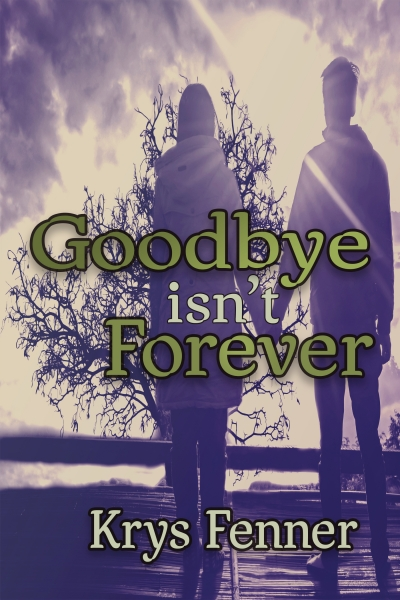 Goodbye Isn't Forever