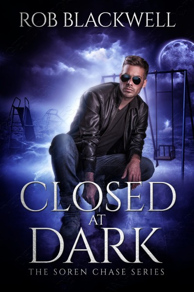 Closed at Dark: A Soren Chase Novella