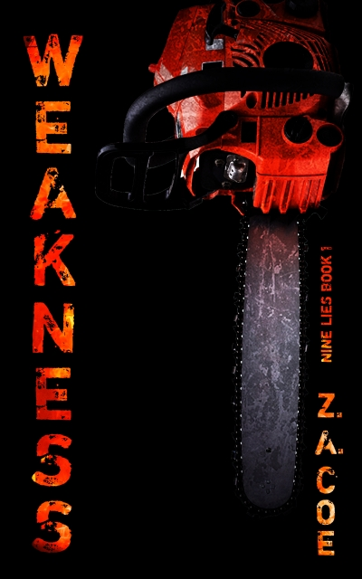 Weakness (Nine Lies Book 1)