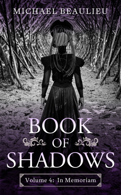 Book of Shadows 4: In Memoriam