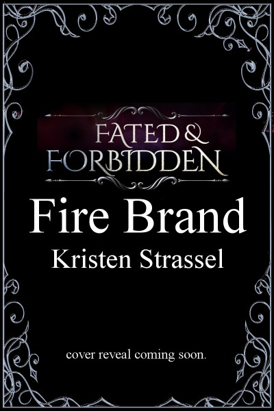 Fire Brand (Fated & Forbidden Series)