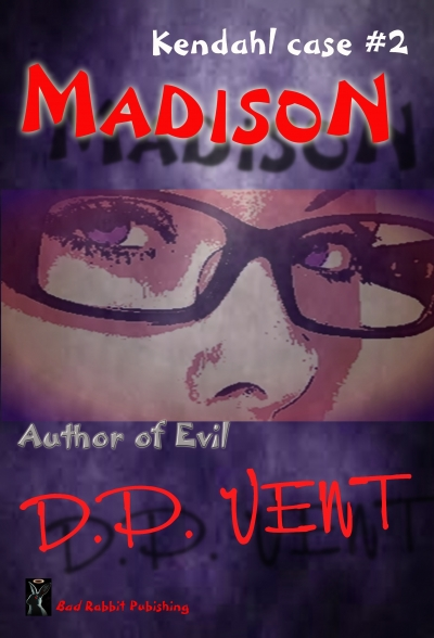 Madison, Author of Evil