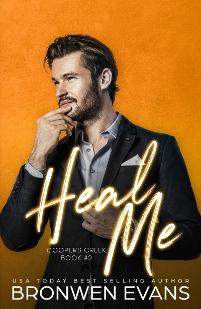 Heal Me (Coopers Creek #2) - 3 Chapter Teaser