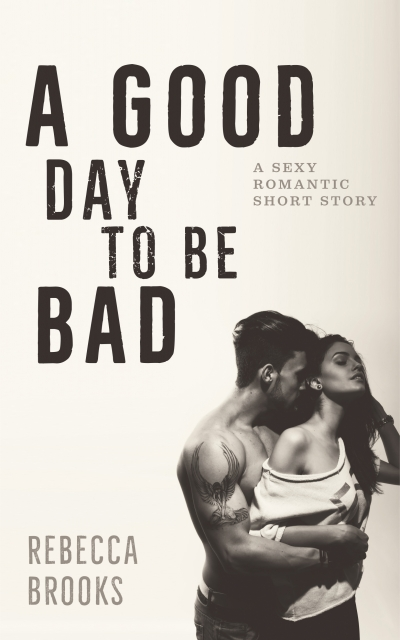 A Good Day to be Bad