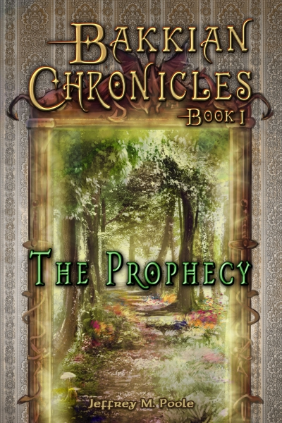 The Prophecy (Bakkian Chronicles #1)