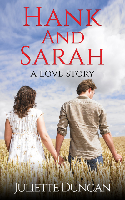 Hank and Sarah - A Love Story