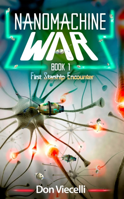 Nanomachine War - Book 1 Preview