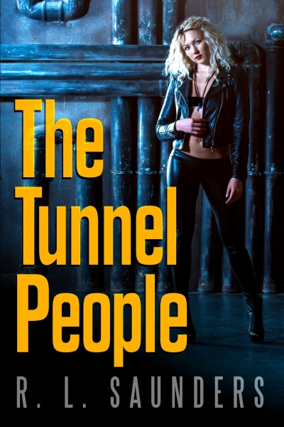 The Tunnel People by R. L. Saunders