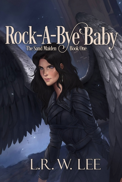 Rock-A-Bye Baby, The Sand Maiden Book One