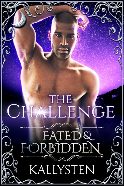 The Challenge - Fated & Forbidden Prologue - Check out more at http://fatedandforbidden.pnrseries.com