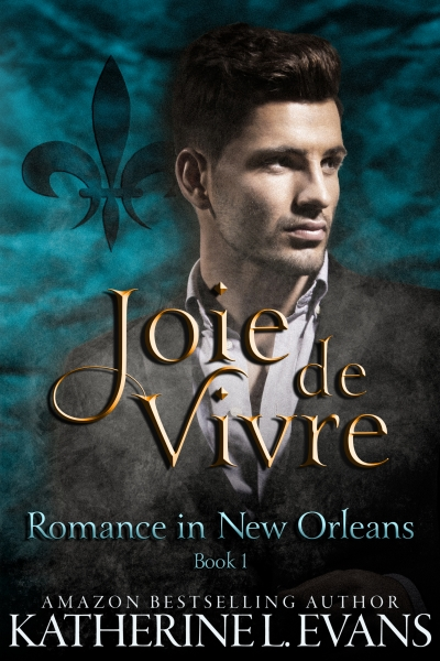Joie de Vivre, Romance in New Orleans Book 1