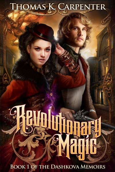 Revolutionary Magic (The Dashkova Memoirs #1)