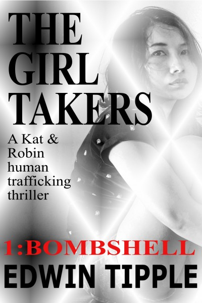 The Girl Takers Part 1: Bombshell