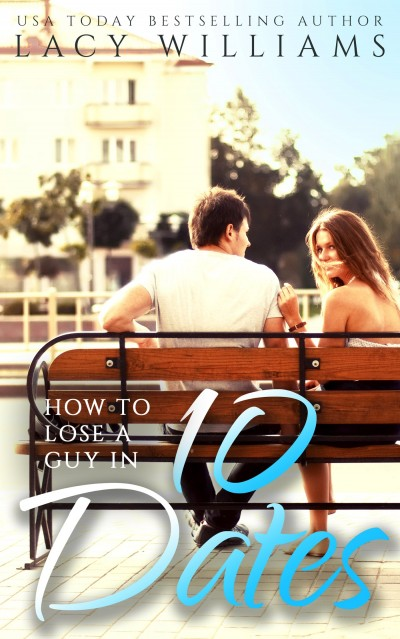 How to Lose a Guy in 10 Dates