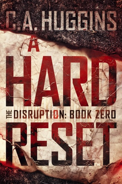 A Hard Reset: (The Disruption, Book Zero)