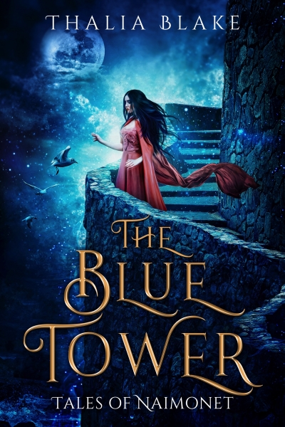 The Blue Tower: A Tales of Naimonet Novella