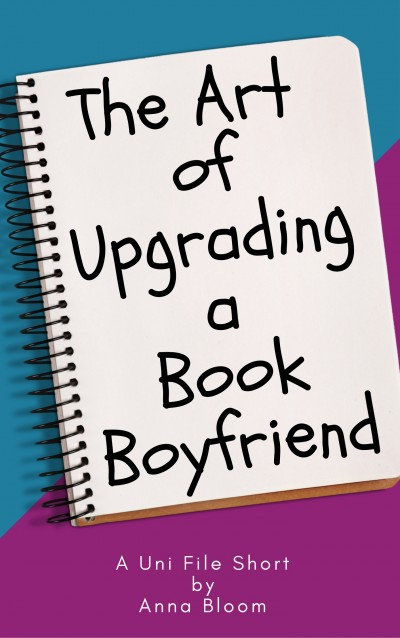 The Art of Upgrading a Book Boyfriend