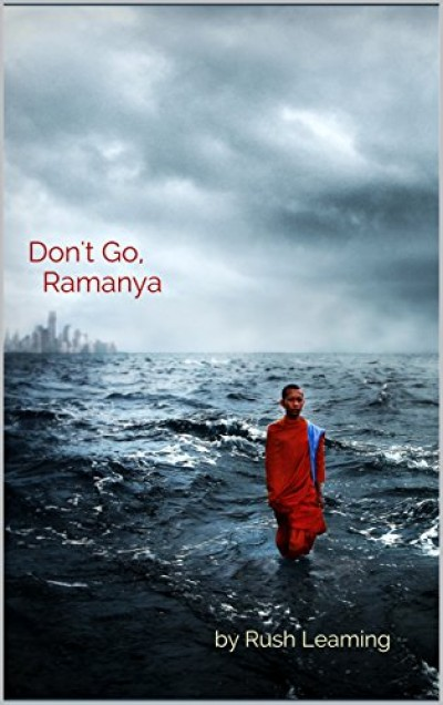 Don't Go, Ramanya (Literary Fiction)