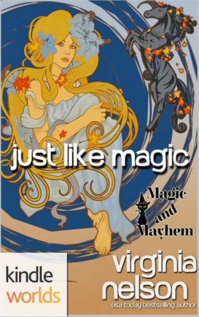 Magic & Mayhem: Just Like Magic
