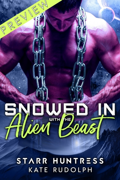 Snowed in with the Alien Beast Preview