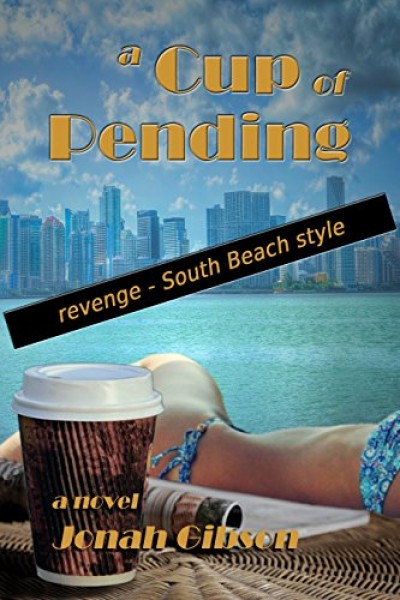 A Cup of Pending (Dark Comedy, Thriller, Mystery)