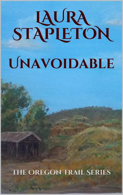 Unavoidable (The Oregon Trail Series)