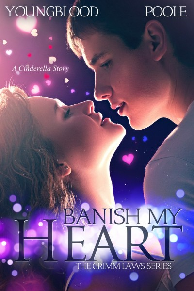 Banish My Heart (Book 1 of The Grimm Laws Series)