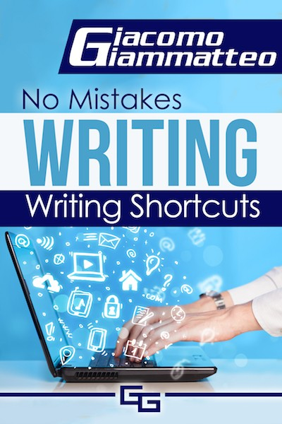 No Mistakes Writing, Volume I—Writing Shortcuts Checklist