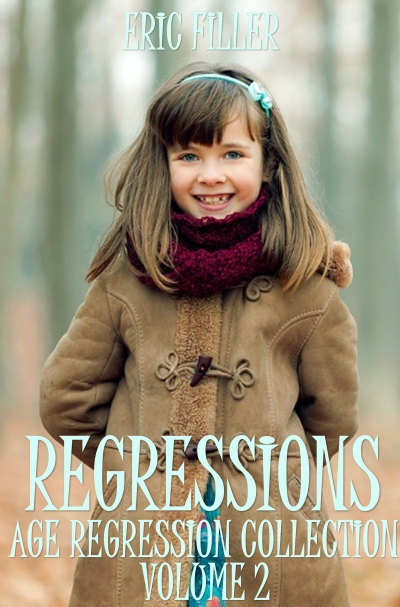 Regressions Age Regressions Collection, Volume 2