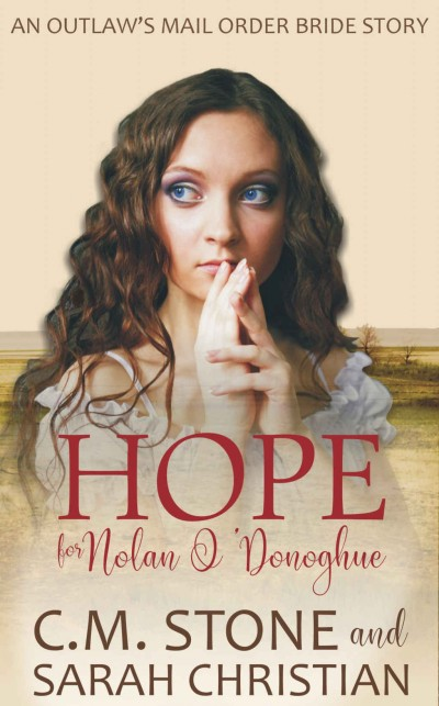 Hope: An Outlaw's Mail-Order Bride Book 1