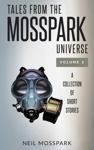 Tales from the Mosspark Universe: Vol. 2
