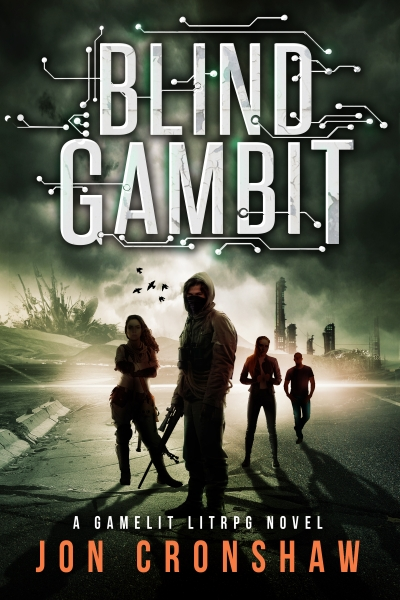 Blind Gambit: A GameLit LitRPG novel
