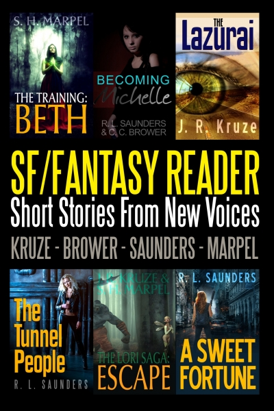 An SF/Fantasy Reader: Short Stories From New Voices by Kruze, Brower, Saunders, Marpel